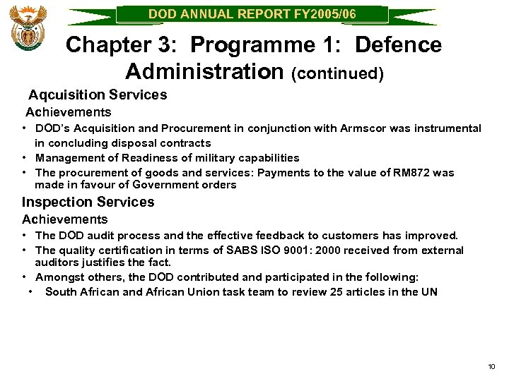 DOD ANNUAL REPORT FY 2005/06 Chapter 3: Programme 1: Defence Administration (continued) Aqcuisition Services