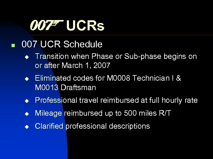 UCRs n 007 UCR Schedule Transition when Phase or Sub-phase begins on or after