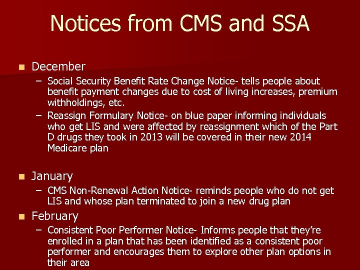 Notices from CMS and SSA n December – Social Security Benefit Rate Change Notice-