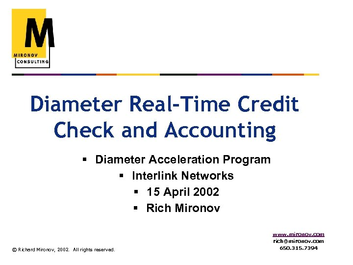 Diameter Real-Time Credit Check and Accounting § Diameter Acceleration Program § Interlink Networks §