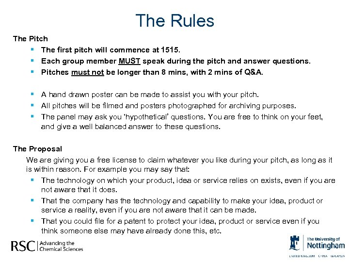 The Rules The Pitch § The first pitch will commence at 1515. § Each