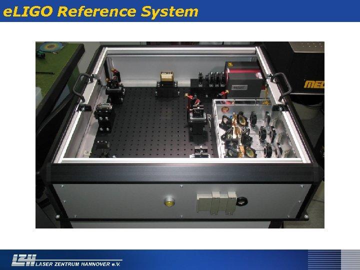 e. LIGO Reference System