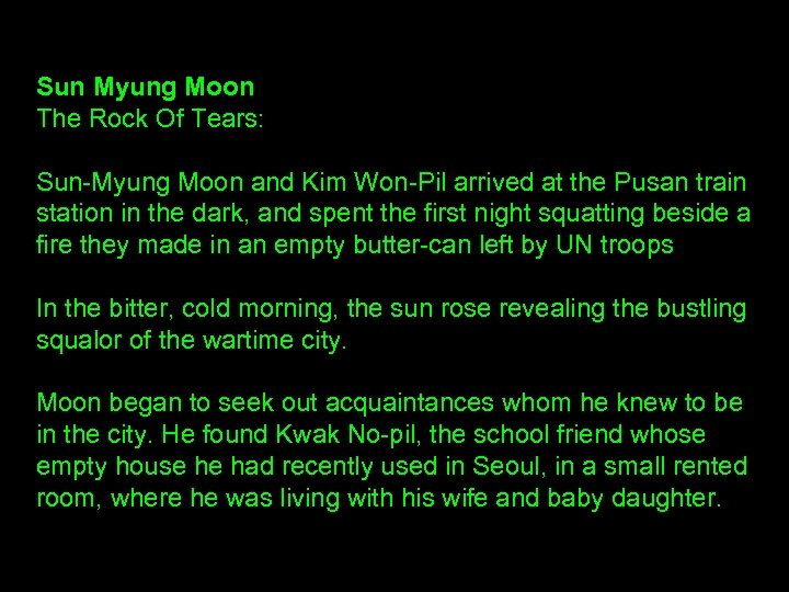 Sun Myung Moon The Rock Of Tears: Sun-Myung Moon and Kim Won-Pil arrived at