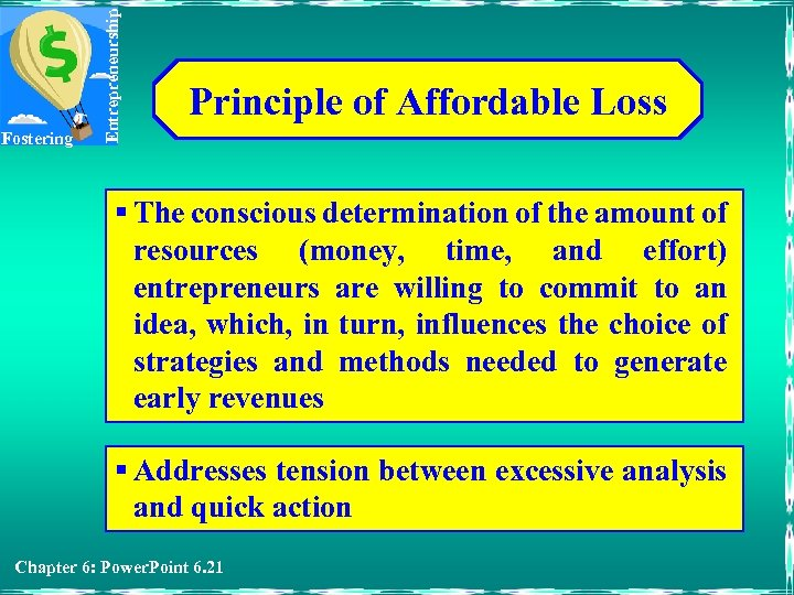 Entrepreneurship Fostering Principle of Affordable Loss § The conscious determination of the amount of