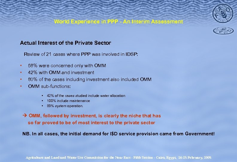 World Experience in PPP - An Interim Assessment Actual Interest of the Private Sector