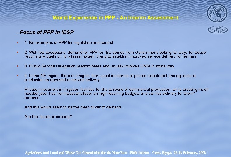 World Experience in PPP - An Interim Assessment - Focus of PPP in IDSP