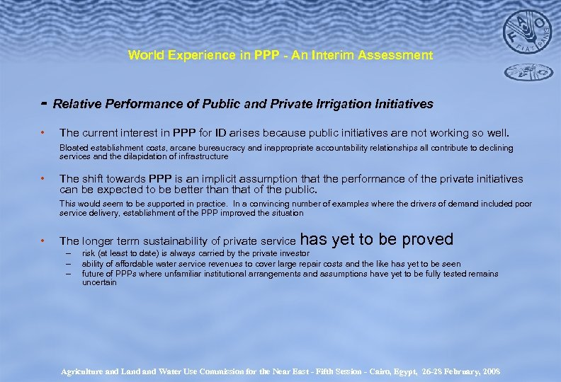 World Experience in PPP - An Interim Assessment - Relative Performance of Public and
