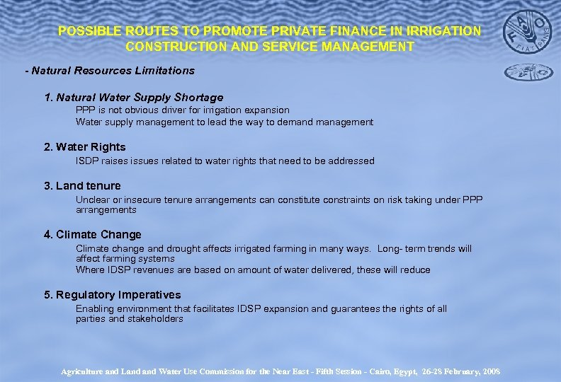 POSSIBLE ROUTES TO PROMOTE PRIVATE FINANCE IN IRRIGATION CONSTRUCTION AND SERVICE MANAGEMENT - Natural