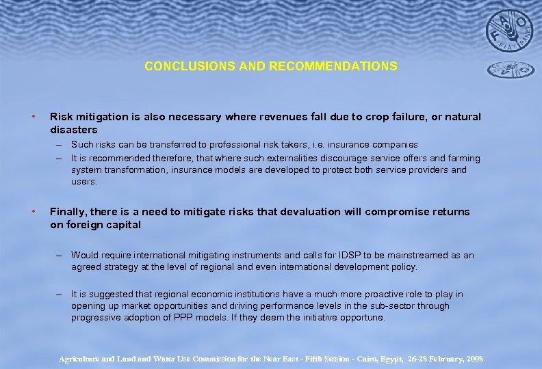 CONCLUSIONS AND RECOMMENDATIONS • Risk mitigation is also necessary where revenues fall due to