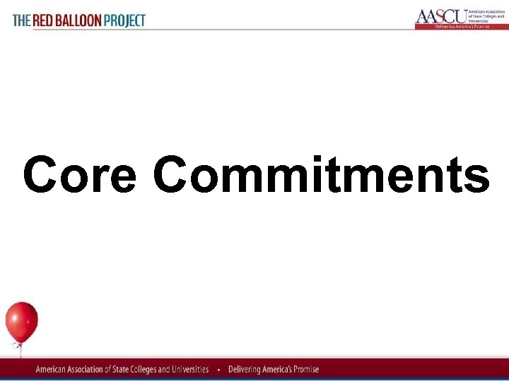 Red Balloon Project Core Commitments