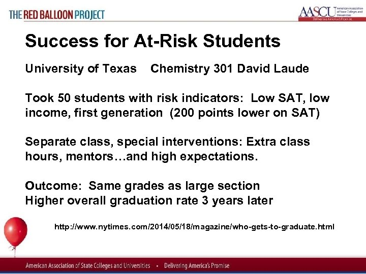 Red Balloon Project Success for At Risk Students University of Texas Chemistry 301 David