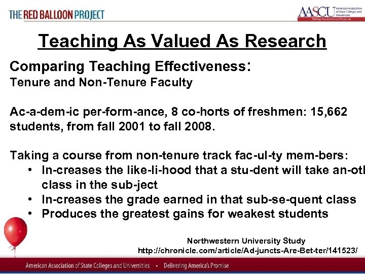 Red Balloon Project Teaching As Valued As Research Comparing Teaching Effectiveness: Tenure and Non