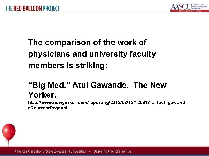 Red Balloon Project The comparison of the work of physicians and university faculty members