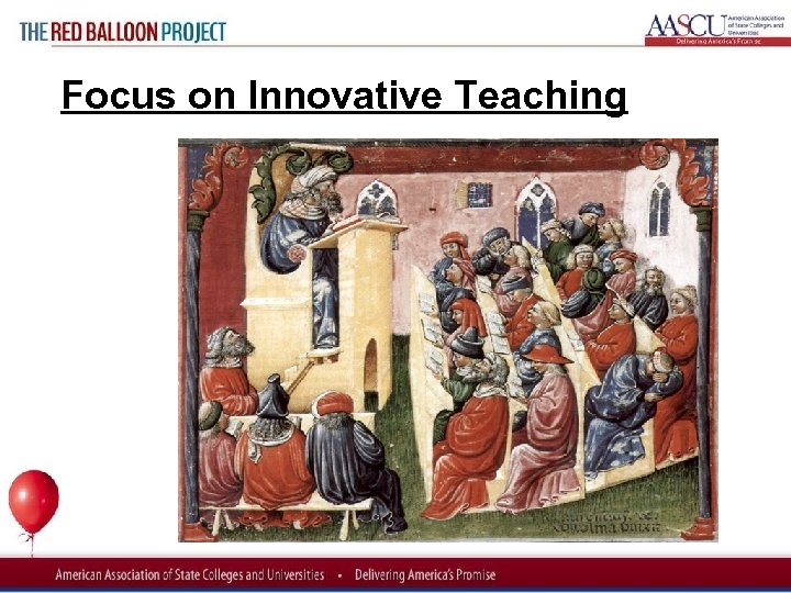 Red Balloon Project Focus on Innovative Teaching