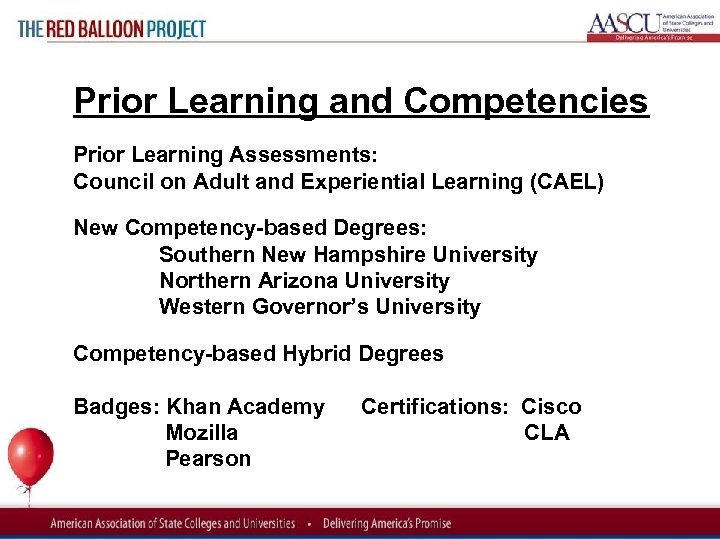 Red Balloon Project Prior Learning and Competencies Prior Learning Assessments: Council on Adult and