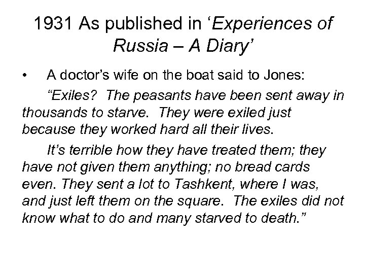 1931 As published in 'Experiences of Russia – A Diary' • A doctor's wife