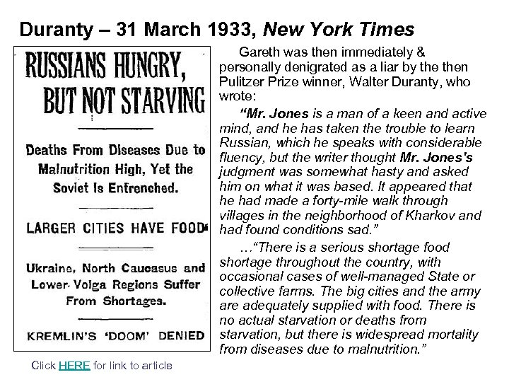 Duranty – 31 March 1933, New York Times Gareth was then immediately & personally