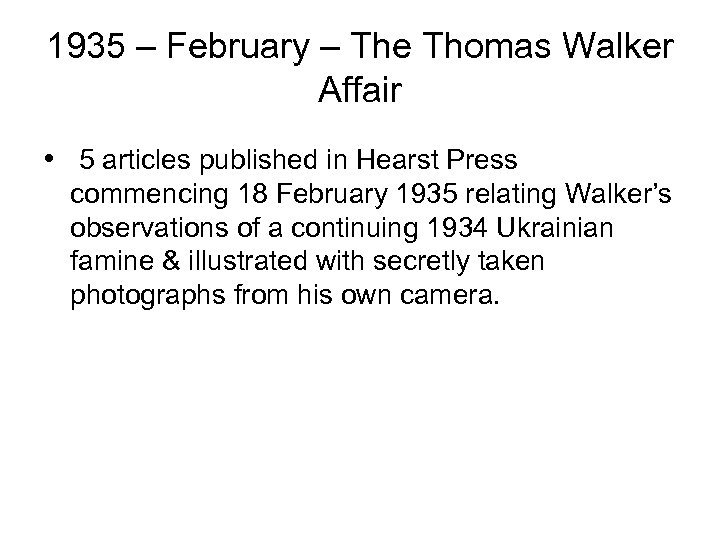 1935 – February – The Thomas Walker Affair • 5 articles published in Hearst