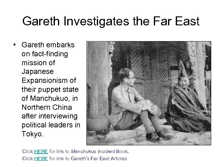 Gareth Investigates the Far East • Gareth embarks on fact-finding mission of Japanese Expansionism