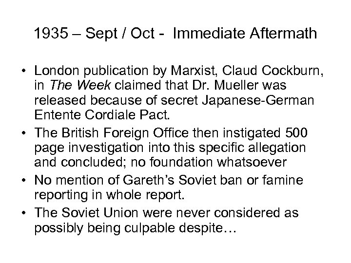 1935 – Sept / Oct - Immediate Aftermath • London publication by Marxist, Claud
