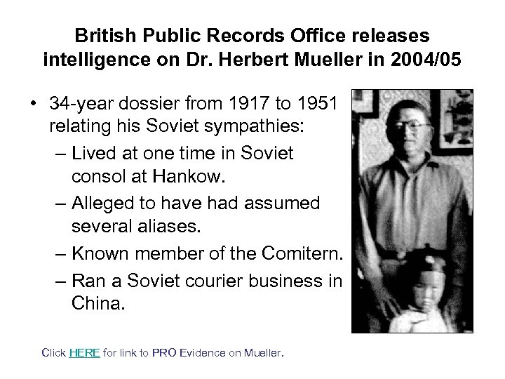 British Public Records Office releases intelligence on Dr. Herbert Mueller in 2004/05 • 34