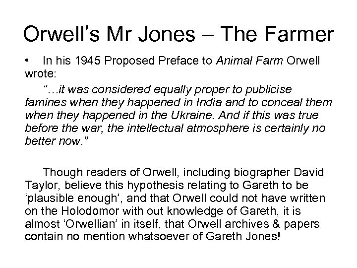 Orwell's Mr Jones – The Farmer • In his 1945 Proposed Preface to Animal