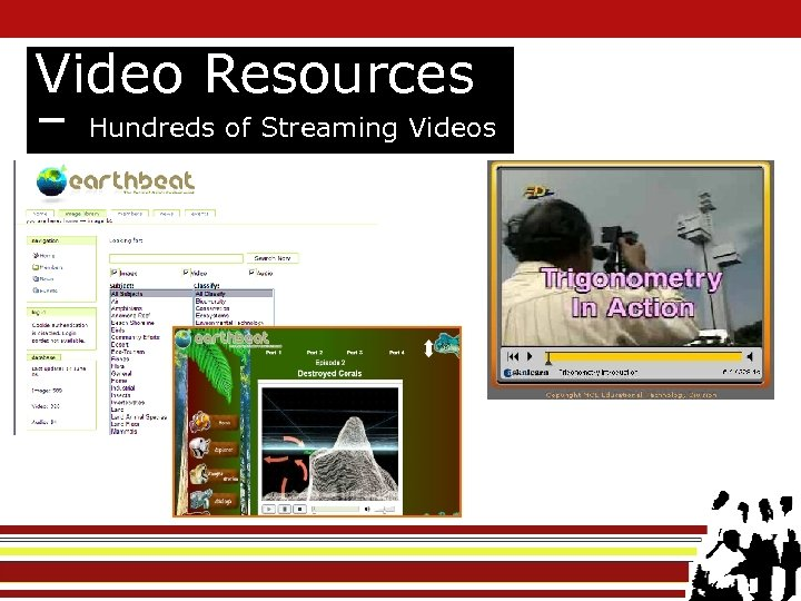 Video Resources – Hundreds of Streaming Videos