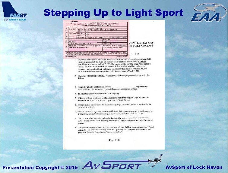Stepping Up to Light Sport Presentation Copyright © 2015 Av. Sport of Lock Haven