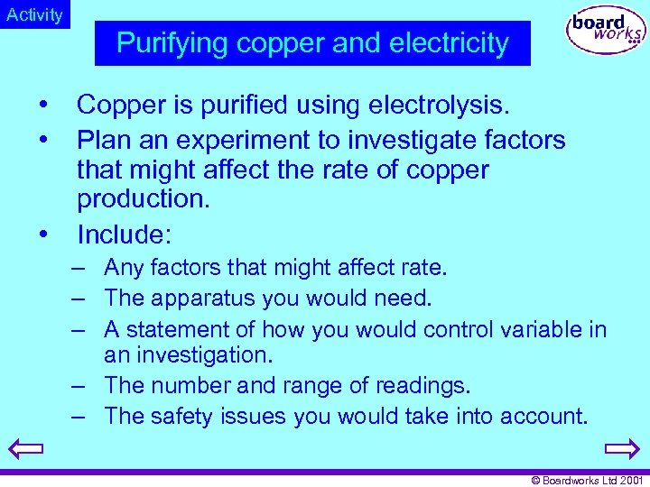 Activity Purifying copper and electricity • • • Copper is purified using electrolysis. Plan