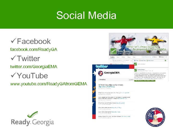 Social Media ü Facebook facebook. com/Ready. GA ü Twitter twitter. com/Georgia. EMA ü You.