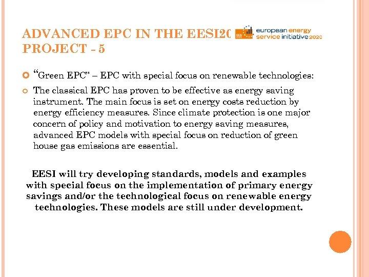 "ADVANCED EPC IN THE EESI 2020 PROJECT - 5 ""Green EPC"" – EPC with"