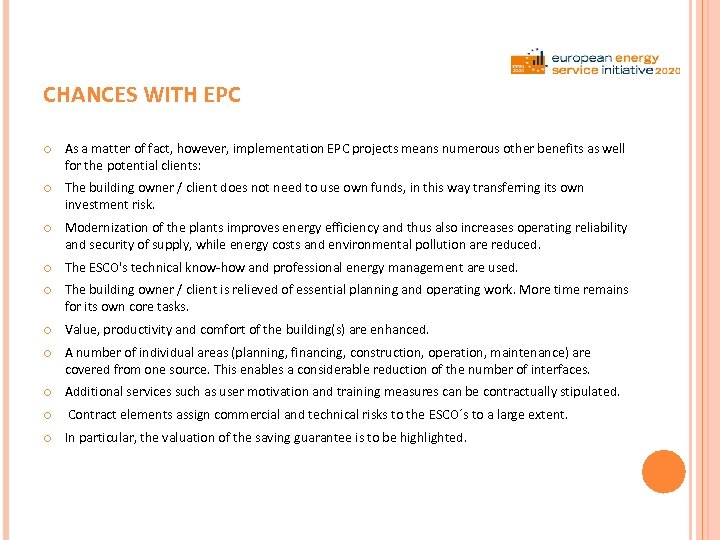 CHANCES WITH EPC As a matter of fact, however, implementation EPC projects means numerous