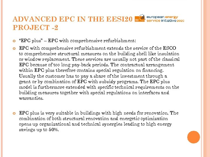 "ADVANCED EPC IN THE EESI 2020 PROJECT -2 ""EPC plus"" – EPC with comprehensive"