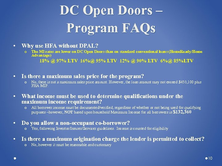 DC Open Doors – Program FAQs • Why use HFA without DPAL? o The