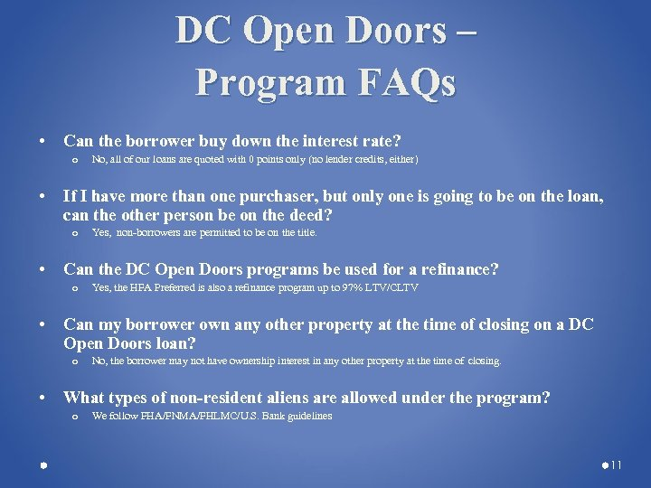 DC Open Doors – Program FAQs • Can the borrower buy down the interest