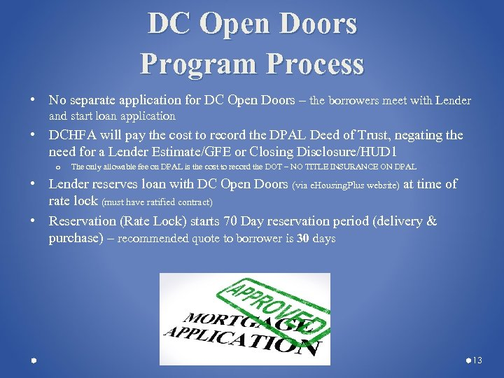 DC Open Doors Program Process • No separate application for DC Open Doors –
