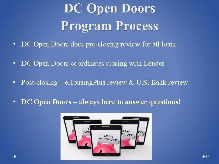 DC Open Doors Program Process • DC Open Doors does pre-closing review for all