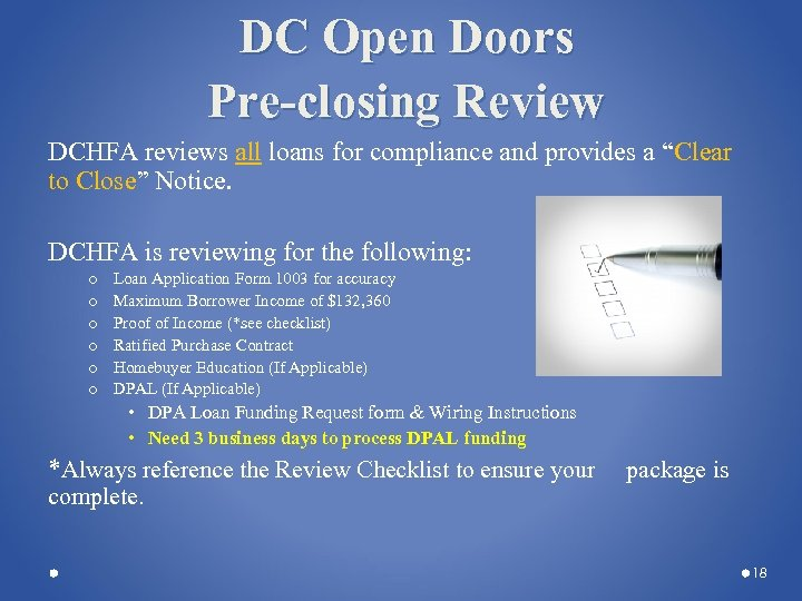 DC Open Doors Pre-closing Review DCHFA reviews all loans for compliance and provides a