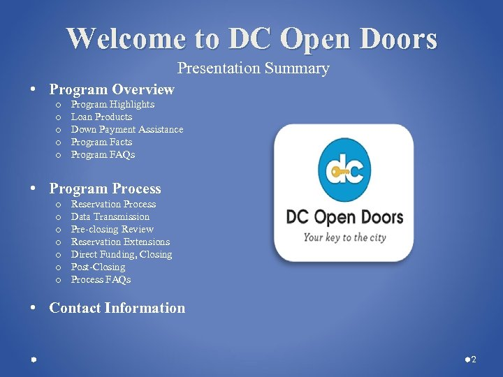 Welcome to DC Open Doors Presentation Summary • Program Overview o o o Program