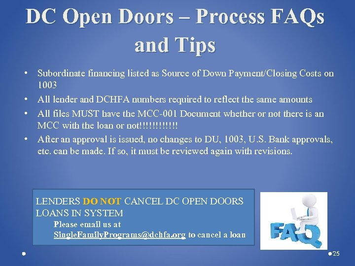 DC Open Doors – Process FAQs and Tips • Subordinate financing listed as Source