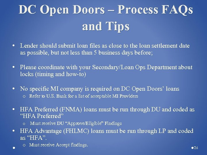 DC Open Doors – Process FAQs and Tips • Lender should submit loan files