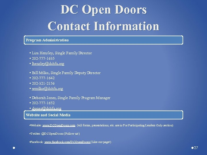 DC Open Doors Contact Information Program Administration • Lisa Hensley, Single Family Director •