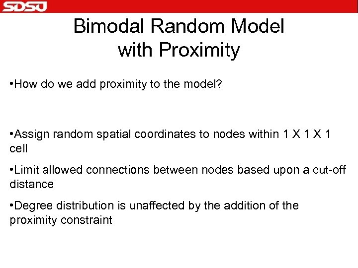 Bimodal Random Model with Proximity • How do we add proximity to the model?