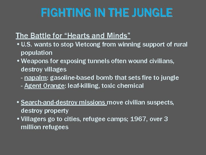 """FIGHTING IN THE JUNGLE The Battle for """"Hearts and Minds"""" • U. S. wants"""