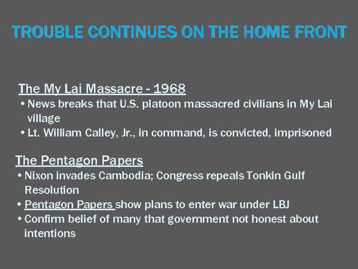 TROUBLE CONTINUES ON THE HOME FRONT The My Lai Massacre - 1968 • News