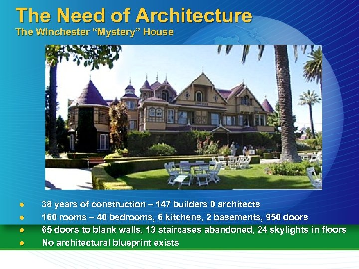 "The Need of Architecture The Winchester ""Mystery"" House l l 38 years of construction"