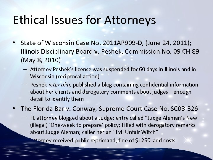 Ethical Issues for Attorneys • State of Wisconsin Case No. 2011 AP 909 -D,