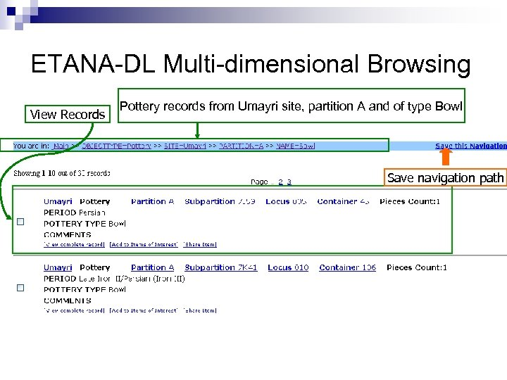 ETANA-DL Multi-dimensional Browsing View Records Pottery records from Umayri site, partition A and of