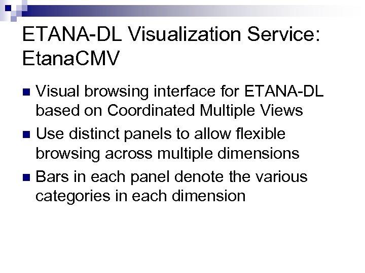 ETANA-DL Visualization Service: Etana. CMV Visual browsing interface for ETANA-DL based on Coordinated Multiple