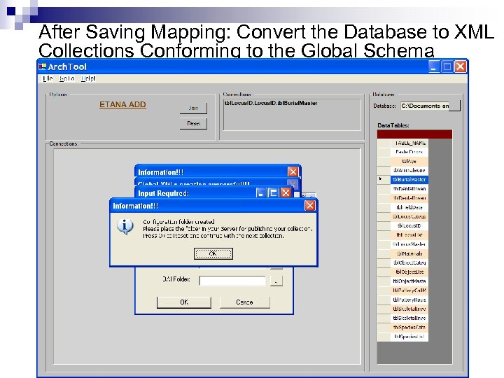 After Saving Mapping: Convert the Database to XML Collections Conforming to the Global Schema